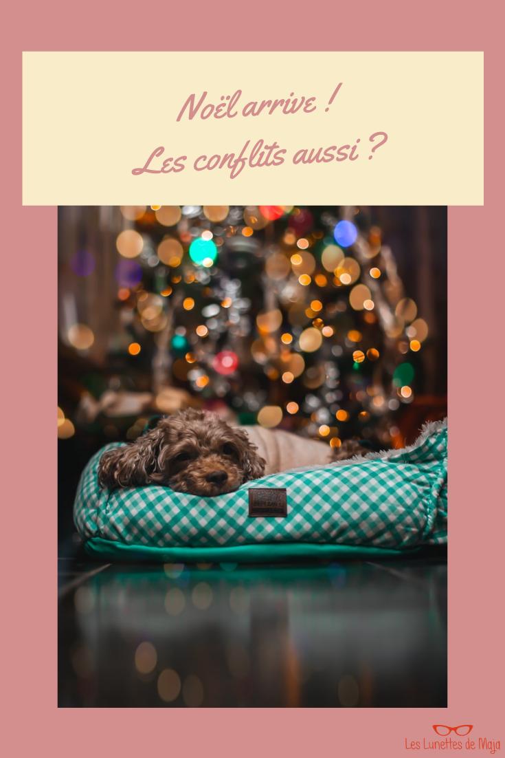 Survivre à Noël et aux fêtes de fin d'année en famille (conflits, critiques, malaise, etc.)